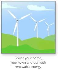 Power your home, your town and city with renewable energy